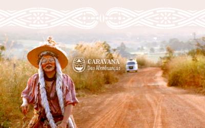Lançamento da Série de Vídeos Caravana Das Alembranças